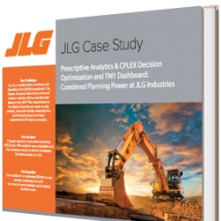 Prescriptive Analytics & CPLEX Decision Optimization and TM1 Dashboard: Combined Planning Power at JLG Industries